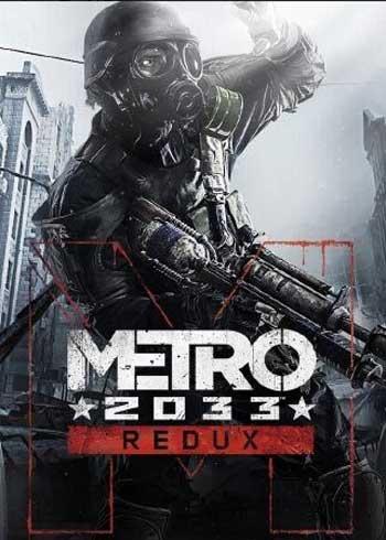 Metro 2033 Redux Steam Digital Code Global, mmorc.vip